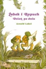Żabek i Ropuch. Dzień po dniu - Arnold Lobel, Wojciech Mann