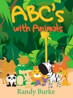 Learn ABC Letters with Animals (Full Colored Pictures) - Randy Burke, Zack Sterling