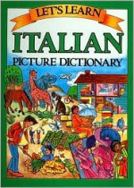 Let's Learn Italian Picture Dictionary - Passport Books