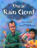 Uncle Rain Cloud - Tony Johnston