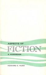 Aspects of Fiction: A Handbook - Howard E. Hugo