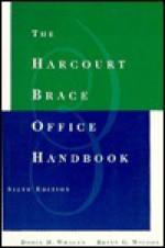 The Harcourt Brace Office Handbook - Doris H. Whalen, Brian G. Wilson