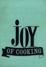 Joy of Cooking, Revised & Enlarged Edition - Irma Rombauer, Marion Rombauer Becker, Ginnie Hofmann, Beverly Warner