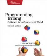 Programming Erlang: Software for a Concurrent World (Pragmatic Programmers) - Joe Armstrong