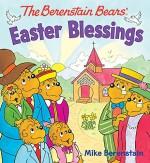 The Berenstain Bears' Easter Blessings - Mike Berenstain