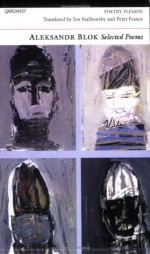 Alexander Blok: Selected Poems - Alexander Blok