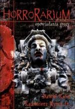 Horrorarium - Dawid Kain, Kazimierz Kyrcz jr