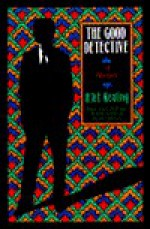 The Good Detective - H.R.F. Keating