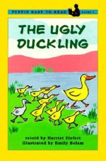 The Ugly Duckling: Level 1 - Harriet Ziefert, Emily Bolam