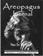 How Do We Know? The Areopagus Journal of the Apologetics Resource Center. Volume 2, Number 2. - Clete Hux, Steven B. Cowan, James Beilby, David K. Clark, J.P. Moreland, Craig Branch