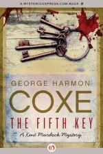 The Fifth Key (The Kent Murdock Mysteries) - George Harmon Coxe