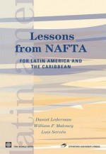 Lessons from NAFTA - Luis Serven, Daniel Lederman