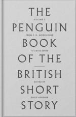 Peng Bk of British Short Stories:II: From John Buchan to Zadie Smith (The Penguin Book of the British Short Story) - Philip Hensher