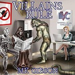 Villains Rule: The Shadow Master, Book 1 - Amber Cove Publishing, William Gibson, Jeffrey Kafer