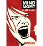 [ Mind Mgmt Volume 4: The Magician BY Kindt, Matt ( Author ) ] { Hardcover } 2014 - Matt Kindt
