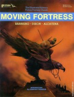 Moving Fortress - Ricardo Barreiro, Enrique Alcatena, Timothy Truman