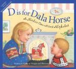 D is for Dala Horse: A Nordic Countries Alphabet (Discover the World) - Kathy-Jo Wargin, Renée Graef
