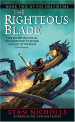 The Righteous Blade - Stan Nicholls