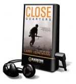 Close Quarters (Audio) - Larry Heinemann, Richard Ferrone