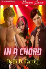 In a Chord - Beth D. Carter