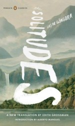 The Solitudes: A Dual-Language Edition with Parallel Text (Penguin Classics) - Luis de Góngora, Edith Grossman, Alberto Manguel