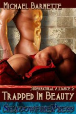 Trapped In Beauty - Michael Barnette