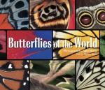 Butterflies of the World - Gilles Martin, Gilles Martin, Simon Jones