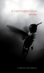 A Hummingbird Dance - Garry Ryan
