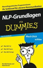 NLP-Grundlagen für Dummies Das Pocketbuch (German Edition) - Romilla Ready, Kate Burton