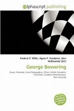 George Bowering - Agnes F. Vandome, John McBrewster, Sam B Miller II
