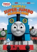Thomas' Super-Jumbo Coloring Book (Thomas & Friends) - Wilbert Awdry, Golden Books