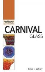 Carnival Glass - Ellen T. Schroy