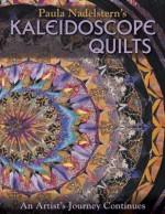 Paula Nadelsterns Kaleidoscope Quilts - Paula Nadelstern