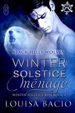 Winter Solstice Menage (Winter Solstice Run) (Black Hills Wolves Book 34) - Louisa Bacio