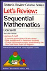 Let's Review: Sequential Mathematics III - Lawrence S. Leff
