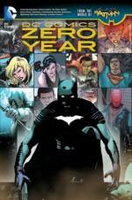 DC Comics: Zero Year (The New 52) - Scott Snyder, Greg Capullo