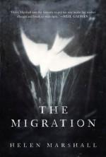 The Migration - Helen Marshall