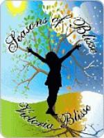 Seasons of Blisse - Victoria Blisse