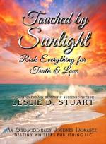 Touched by Sunlight - Leslie D. Stuart