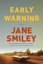 Early Warning: A novel - Jane Smiley