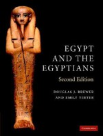 Egypt and the Egyptians - Douglas Brewer, Emily Teeter