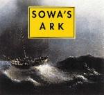 Sowa's Ark: An Enchanted Bestiary - Michael Sowa, Nick Bantock