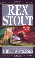Three Witnesses - Rex Stout