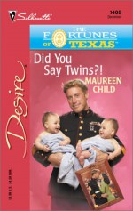Did You Say Twins?! - Maureen Child