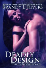 Deadly Design (Others of Edenton Book 9) - Emily A. Lawrence, Brandy L. Rivers