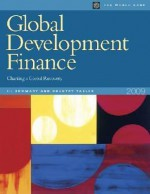 Global Development Finance, 2-Volume Set: Charting a Global Recovery - World Bank Publications