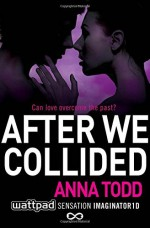 After We Collided: 2 (After 2) by Anna Todd (20-Nov-2014) Paperback - Anna Todd