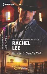 Rancher's Deadly Risk - Rachel Lee