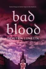 Bad Blood - Demitria Lunetta
