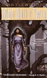 The Bone Doll's Twin (Tamir Trilogy, Book 1) by Lynn Flewelling(October 2, 2001) Mass Market Paperback - Lynn Flewelling